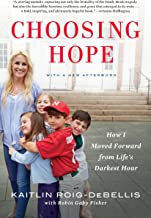 Choosing Hope: How I Moved Forward from Life's Darkest Hour