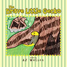 The Brave Little Gecko