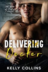 Delivering Decker: The Boys of Fury Kindle Edition