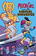 Moon Girl And The Marvel Universe (Moon Girl and Devil Dinosaur (2015-2019) Book 1)