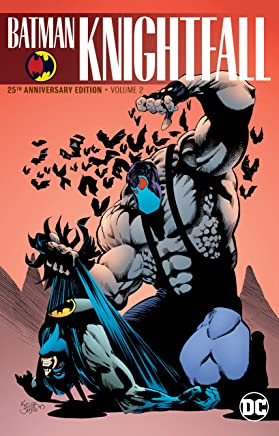 Batman: Knightfall Vol. 2 (25th Anniversary Edition)