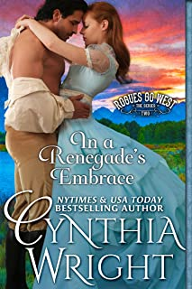 In a Renegade's Embrace (Rogues Go West Book 2)
