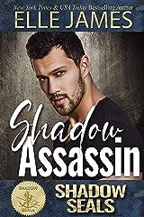 Shadow Assassin: Shadow SEALs Kindle Edition
