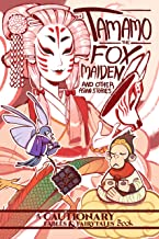 Tamamo the Fox Maiden and Other Asian Stories Vol. 2 (Cautionary Fables & Fairytales) (English Edition)