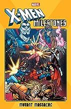 X-Men Milestones: Mutant Massacre