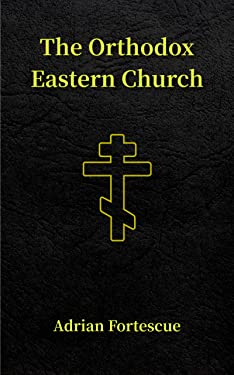 The Orthodox Eastern Church