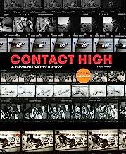 Contact High: A Visual History of Hip-Hop PDF