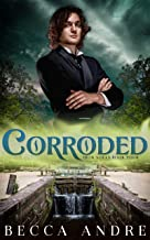 Corroded: Iron Souls, Book Four