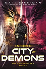 In the City of Demons: The Shivered Sky - Book 2 Kindle Edition