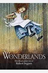 Wonderlands: The Illustration Art of Robert Ingpen Hardcover