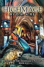 Highmage (Highmage's Plight Series Book 4)