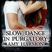 Slow Dance in Purgatory: Purgatory, Book 1