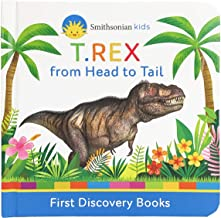 T.REX from Head to Tail (Smithsonian Kids First Discovery Books)