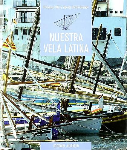 Books By Oller Garcia_nuestra Vela Latina_8426129862_fr - Oller ...