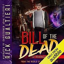 Strange Days: Bill of the Dead, Book 1