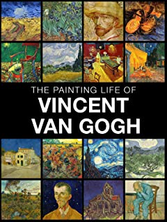 The painting life of Vincent van Gogh