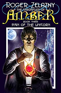 Sign of the Unicorn (The Chronicles of Amber Book 3)
