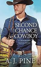 Second Chance Cowboy (Crossroads Ranch Book 1)