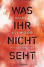 Was ihr nicht seht: Psychothriller (German Edition)