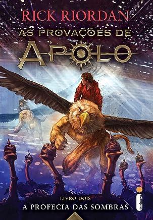 A profecia das sombras: (Série As provações de Apolo): 2