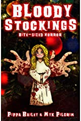 Bloody Stockings: Bite-sized Horror for Christmas Kindle Edition