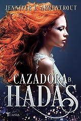 Cazadora de hadas (Titania luna azul) Versión Kindle