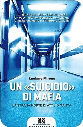 Un suicidio di mafia: La strana morte di Attilio Manca