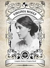The Complete Works of Virginia Woolf (Illustrated, Inline Footnotes) (Classics Book 3)