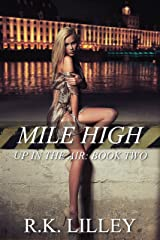 Mile High (Up In The Air Book 2) Kindle Edition