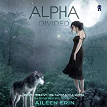 Alpha Divided: Alpha Girls