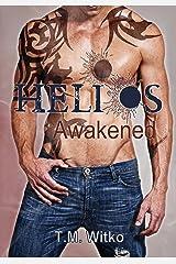 Helios Awakened (The Helios Chronicles Book 1) Kindle Edition