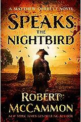 Speaks the Nightbird (Matthew Corbett Book 1) Kindle Edition