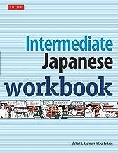 Intermediate Japanese Workbook: Practice Conversational Japanese, Grammar, Kanji & Kana