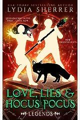 Love, Lies, and Hocus Pocus: Legends (A Lily Singer Cozy Fantasy Adventure Book 4) Kindle Edition