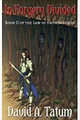 In Forgery Divided (The Law of Swords Book 2) Kindle Edition