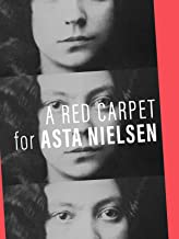 A Red Carpet For Asta Nielson