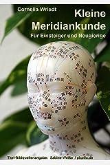 Kleine Meridiankunde: Für Einsteiger und Neugierige Kindle Ausgabe