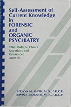 Self-assessment of current knowledge in forensic and organic psychiatry: 1,200 multiple choice questions and referenced answers