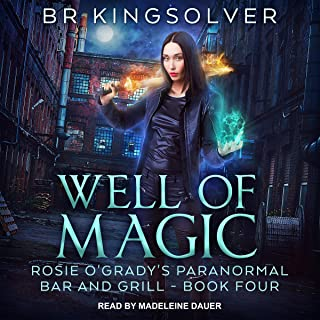 Well of Magic: Rosie O'Grady's Paranormal Bar and Grill, Book 4