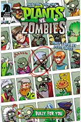 Plants vs. Zombies #3: Bully for You (English Edition) eBook Kindle