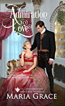 From Admiration to Love: A Pride and Prejudice sequel (Darcy Family Christmas Book 3)