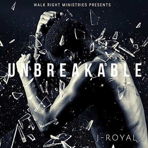 J-Royal - Unbreakable 2019