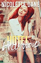 Hotel Hollywood: A Lesbian Romance Novel