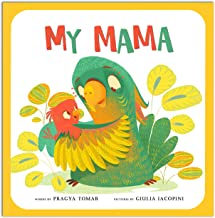 My Mama: A Baby book about Mother's love!