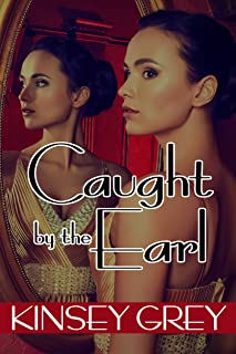 Caught by the Earl: Historical Menage Medical Humiliation