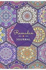 Ramadan Journal & Planner: 30 Days Prayer, Fasting, Gratitude and Kindness: Calendar, Meal Planner And Daily Schedule Journaling Prompts Ramadan Gift For Men Women Kids (Volume) Paperback