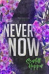 Never Now (Saint Street) Kindle Edition