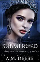 Submerged (Dance of the Elements Book 2)