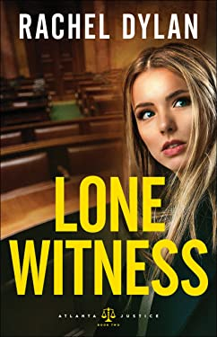 Lone Witness (Atlanta Justice Book #2)