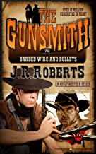 Barbed Wire and Bullets (The Gunsmith Book 78)